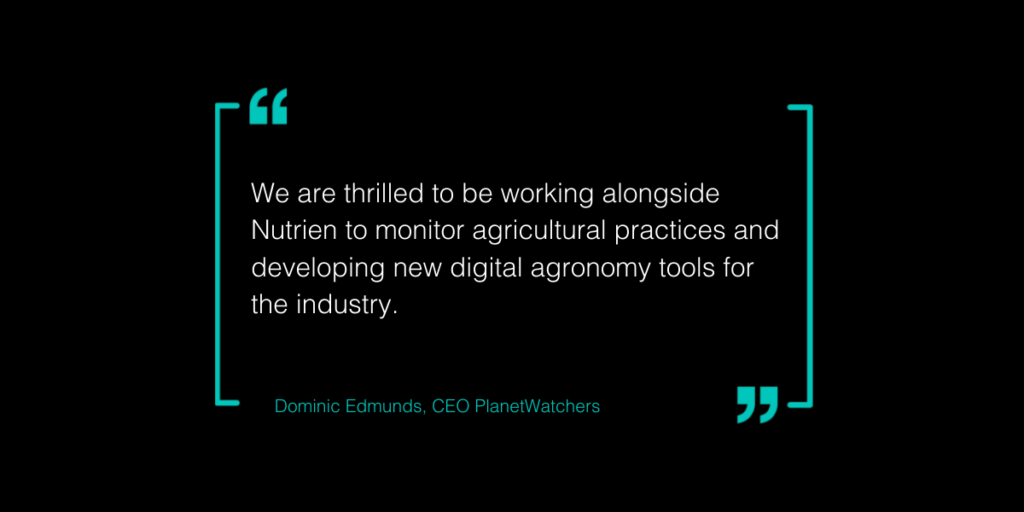 Nutrien Ag Solutions Quote Dominic Edmunds CEO PlanetWatchers